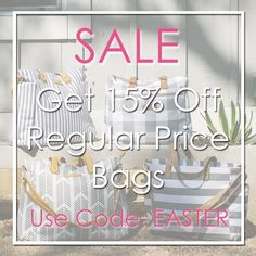 Get 15 Off All Regular Price Bags At Our Easter Sale Everyday Free Shipping