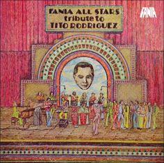 Tribute To Tito Rodriguez – Fania