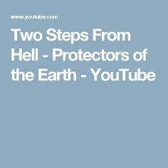 Two Steps From Hell - Protectors of the Earth - YouTube