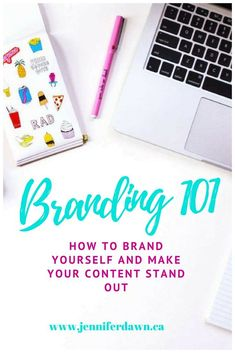 .Branding 101! How to brand yourself and make your content stand out // Jennifer Dawn