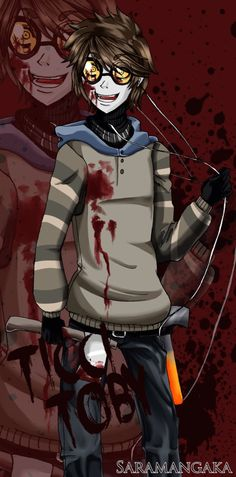 Creepypasta's Ticci-Toby>>>>tbh he will forever be my favorite.