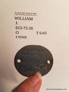 WWII Dog Tag of William J. Anderson (Uncle Bill).  See story at Ancestors in Aprons.