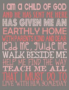Free LDS Printables: FREE PRINTABLE- I AM A CHILD OF GOD (6 DESIGNS)