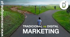 Marketing Tradicional vs Marketing Digital
