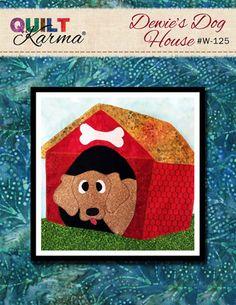 Quilt Pattern - Dewie DogHouse Applique - Quilt Karma