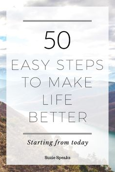 A list of physical, psychological, financial and emotional things to make life that little bit easier… and it really works.