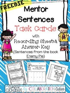 We absolutely love using mentor sentences in our classrooms! They make our students super excited about grammar and writing. Even if you dont use mentor sentences, you can definitely use these task cards! This FREEBIE contains 12 task cards featuring sentences from the book Enemy Pie by Derek Munson.