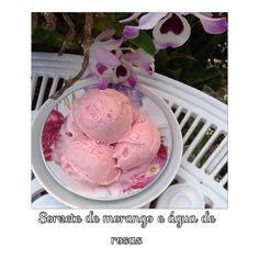 Sorvete de morango e água de rosas :: Pimenta na cozinha