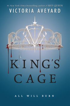 Cover Reveal: KING'S CAGE by Victoria Aveyard - on sale February 7, 2017