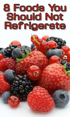 8 Foods You Should Not Refrigerate http://fitering.com/dont-refrigerate-these-foods/ #weightlossrecipes