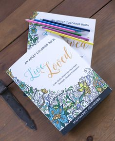 Live Loved An Adult Coloring Book