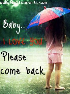 Download Baby please come back - Hurt wallpapers for your mobile cell phone