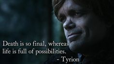 wonderful Tyrion Lannister quotes