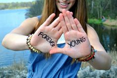 I wanna be forever young.