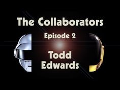 Todd Edwards provides an inside look at Daft Punk's new album, Random Access Memories, with The Creators Project. Check out The Collaborators: Episode 2. #Entretenimiento #musica #videos #camaraflash