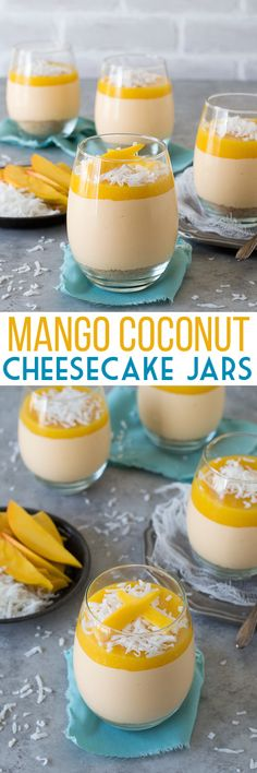 Mango Coconut Cheesecake Jars - no bake mango coconut cheesecake with a layer of fresh mango puree! (Vegan Pie No Bake) Mango Desserts, Mango Recipes, Just Desserts, Sweet Recipes, Delicious Desserts, Yummy Food, Juicer Recipes, Detox Recipes, Easy Recipes