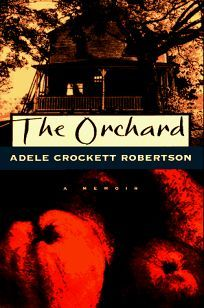 After the death of her father in the spring of 1932, Radcliffe graduate Adele Crockett left her city job to save the family apple orchard in Ipswich, Mass. She had to cope with a mountain of debt, agi