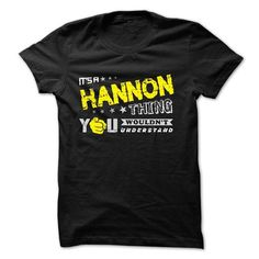 cool HANNON tshirt, hoodie. Its a HANNON Thing You Wouldnt understand Check more at https://printeddesigntshirts.com/buy-t-shirts/hannon-tshirt-hoodie-its-a-hannon-thing-you-wouldnt-understand.html