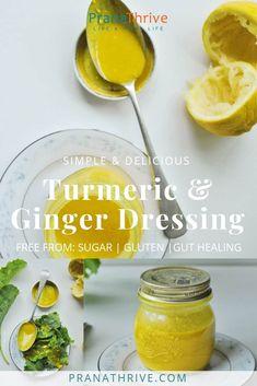 Ginger & Turmeric Dressings | pranathrive.com #guthealing