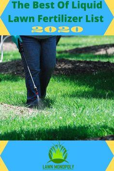 The Best Of Liquid Lawn Fertilizer List 2020