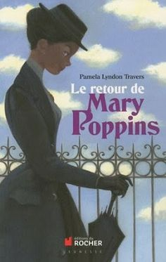 Le Bouquinovore: Le retour de Mary Poppins, Pamela Lyndon Travers