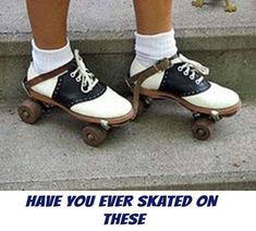Saddle shoes were the best for sidewalk roller skating. I had to use my oldest pair because the skates made notches in your shoes.