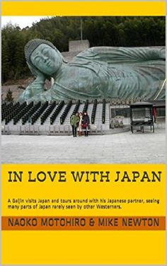 17 June 2015 : In Love with Japan: A Gaijin visits Japan and tours around with his Japanese partner, seeing many parts of Japan... by Mike Newton and Naoko Motohiro http://www.dailyfreebooks.co.uk/bookinfo.php?book=aHR0cDovL3d3dy5hbWF6b24uY28udWsvZ3AvcHJvZHVjdC9CMDBNUU5FTkEyLz90YWc9a3VmZmJsLTIx