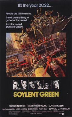 Soylent Green (1973) USA MGM Sci-fi D: Richard Fleischer. Charleton Heston, Edward G. Robinson. 18/09/06