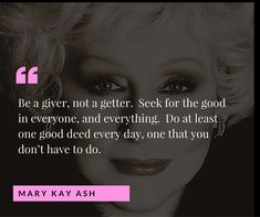 The Mary Kay Foundation Blog | Inspiring Beauty Through Caring Mary Kay Ash Quotes