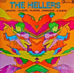 The Hellers - Singers, Talkers, Players, Swingers and Doers, 1968