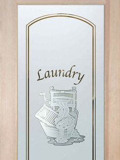 Thru the Wringer Laundry Room Door Laundry Room Doors sure to lighten the load! Spruce up your decor with a custom etched glass laundry room door. Customize and buy online! Sandblasted Glass, Buy Interior Doors, Glass Door, Laundry Doors, Room Door Design, Glass, Glass Design, Laundry Room Doors, Laundry Room