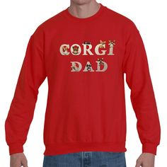 A personal favorite from my Etsy shop https://www.etsy.com/listing/555138546/corgi-dad-fleece