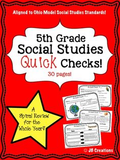 Reinforce key social studies concepts ALL YEAR!  This Quick Check Spiral Review features 30 short review sheets (with answer key!) that are completely aligned to the 5th Grade Ohio Model Social Studies standards!  Tasks are content rich as kids apply, analyze, and synthesize important concepts in history, geography, & economic areas!   http://www.teacherspayteachers.com/Product/5th-Grade-Social-Studies-Quick-Check-Spiral-Review-Set-Ohio-Model-Standards-1661632