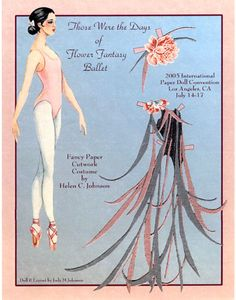 Those were the Days of Flower Fantasy Ballet by Helen C. Johnson
