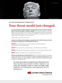 """EFF has run a full-page ad in this month's Wired, addressed to the technology industry, under the banner """"Your threat model just changed,"""" warning them that the incoming administr…"""