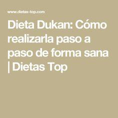 Dieta Dukan: Cómo realizarla paso a paso de forma sana | Dietas Top