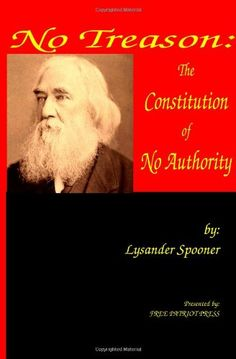 No Treason: The Constitution of No Authority by Lysander Spooner http://www.amazon.com/dp/1938357000/ref=cm_sw_r_pi_dp_OjuVub0014K7P