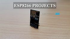 Here is a collection of simple ESP8266 Projects that are implemented in Electronics Hub. As we make more ESP8266 Projects, we will update this page with all the latest information. Table of Contents Getting Started with ESP8266 and Arduino: ESP8266 Arduino InterfaceHow to Update Flash ESP8266 Firmware – Flashing Official AT FirmwareDIY PCB for ESP8266 …