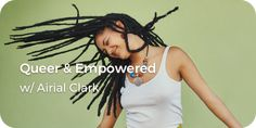 Shout it out--you're loud, proud and deserve to share that news boldly! In this series, expert Airial Clark will help you empower yourself to be Queer & Empowered! Feeling Stressed, Happy Relationships, Busy Life, Women Empowerment, Self Love, Dreadlocks, News, Hair Styles, Beauty