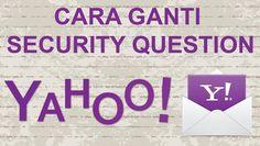 Cara Mengganti Security Question di Yahoo #ymail #yahoo #email #security #tutorial