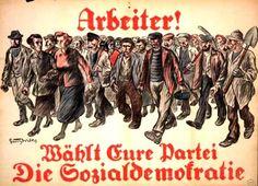 """Arbeiter! Wählt Eure Partei. Die Sozialdemokratie"""" """"Worker! Vote for your party the social-democracy Election 4.5.1924 Artist: Georg Wilke"""