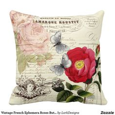 Shop Vintage French Ephemera Roses Butterflies Collage Throw Pillow created by LarkDesigns. Shabby Chic Throw Pillows, Diy Pillows, Custom Pillows, Pillow Ideas, Fabric Painting, French Vintage, Ephemera, Linens, Towels