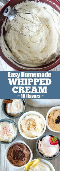 Easy Homemade Whipped Cream (10 flavors)