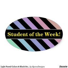Shop Light Pastel Colors & Black Stripes Pattern Oval Sticker created by AponxDesigns. Student Of The Week, Encouragement, Sticker Design, Pastel Colors, Black Stripes, Teacher, Inspirational, Stickers, Nice