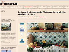 Il denaro Ceramica Francesco De Maio   Premio prestigioso  made In Italy  #100eccellenze   rassegna stampa   #ceramicafrancescodemaio #madeinItaly