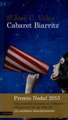 Cabaret Biarritz de José C. Vales. Georges Miet escribe por encargo historias…