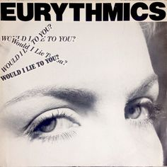 "4800 - Eurythmics - Would I Lie To You - Italy - Promo 12"" Single - GS 4046 - http://www.eurythmics-ultimate.com/4800-eurythmics-i-lie-italy-promo-12-single-gs-4046/"
