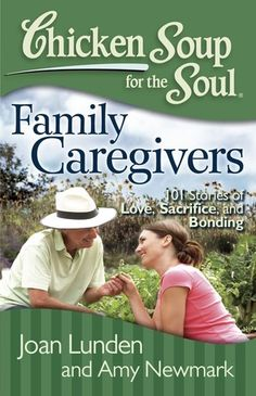 74 best books for caregivers images on pinterest book covers the nook book ebook of the chicken soup for the soul family caregivers 101 stories of love sacrifice and bonding by joan lunden amy newmark fandeluxe Choice Image