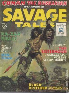 "Marvel's first attempt to put Conan in magazine form in 1971! He's not alone: Other features include ""Ka-Zar"" and ""Man-Thing"" with post-dot-com Amazons and a black guy who gives whitey the shaft! That ""Rated M"" is a joke around the time of movie ratings' infancy, but it does demonstrate that this mag doesn't play by Code comics rules! (Today, comics have movie-like ratings. Thanks a lot, Bryan Singer and Sam Raimi!)"