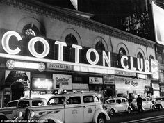 Cotton Club: The Cotton Club, pictured, was a famous jazz music night club located in Harlem, New York City, and operated from 1923 to 1940